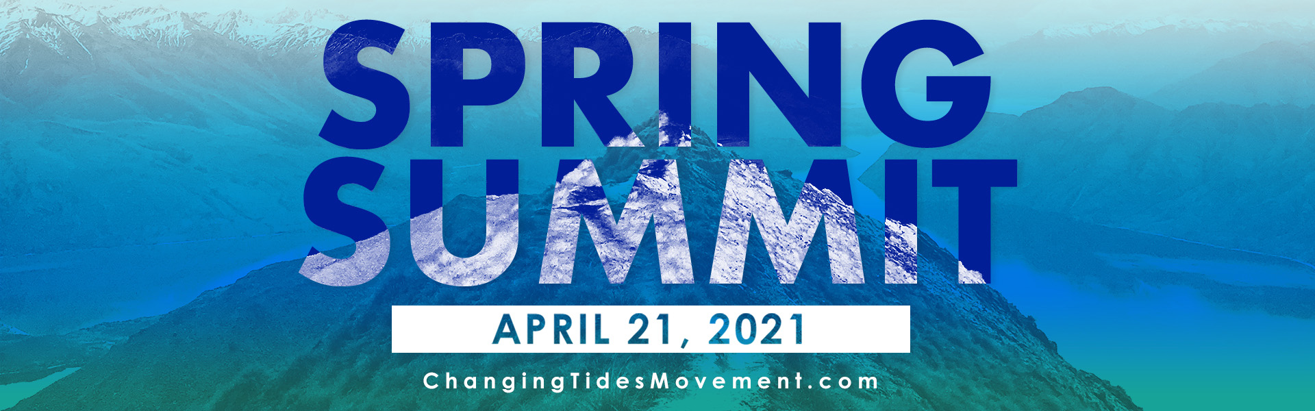 Changing Tides Spring Summit 4/21/21